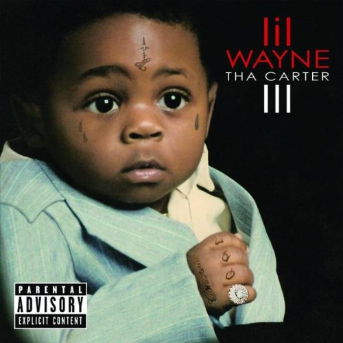 Lil Wayne - The Carter Iii (Mixtape) - Zortam Music