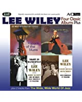Four Classic Albums Plus (Night In Manhattan / Lee Wiley Sings Vincent Youmans & Irving Berlin / West Of The Moon / A Touch Of The Blues)