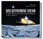 Der gefrorene Ozean - Mit FS POLARSTE...