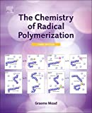img - for The Chemistry of Radical Polymerization, Third Edition book / textbook / text book