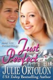 Just Perfect (Perfect Trilogy Book 2)