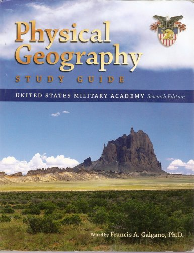 Physical Geography Study Guide; United States Military Academy 7th Edition