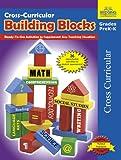 Cross-Curricular Building Blocks - Grades PreK-K (1429103884) by Jonathan Gross
