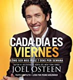 img - for By Joel Osteen Every Day a Friday: How to Be Happier 7 Days a Week (Unabridged) book / textbook / text book