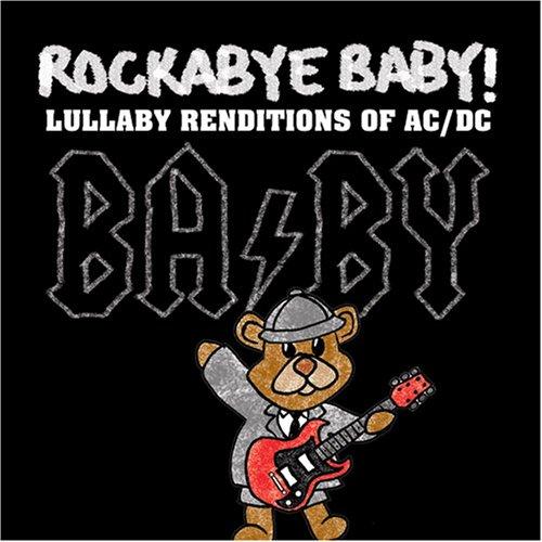 AC/DC - Rockabye Baby! Ac/Dc  Lullaby - Zortam Music