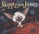 Skippyjon Jones, Lost in Spice (0525425691) by Schachner, Judy