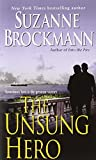 img - for The Unsung Hero (Troubleshooters, Book 1) book / textbook / text book