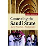 img - for [ Contesting the Saudi State: Islamic Voices from a New Generation (Cambridge Middle East Studies #25) ] By Al-Rasheed, Madawi ( Author ) [ 2007 ) [ Hardcover ] book / textbook / text book