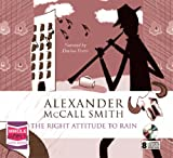 Alexander McCall Smith The Right Attitude to Rain (Unabridged audio book) (Isabel Dalhousie 3)