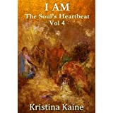 I AM The Soul's Heartbeat: The Twelve Disciples in the Gospel of St John