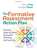 img - for The Formative Assessment Action Plan: Practical Steps to More Successful Teaching and Learning book / textbook / text book