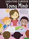 img - for Creating Curious Young Minds book / textbook / text book