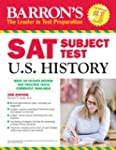 Barron's SAT Subject Test in U.S. His...