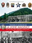 Hommes Et Ouvrages de la Ligne Magino...