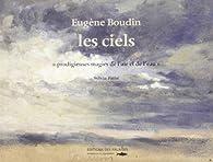 EUGENE BOUDIN, LES CIELS par Sylvie Patin