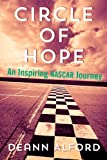 img - for Circle of Hope: An Inspiring NASCAR Journey book / textbook / text book