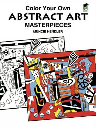 Colour Your Own Abstract Art (Dover Art Coloring Book)