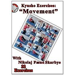 Kyusho Exercises: Movement