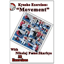 Kyusho Exercises: Movement