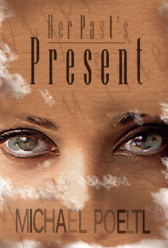 Book: Her Past's Present by Michael Poeltl