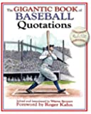 The Gigantic Book of Baseball Quotations