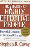 The 7 Habits of Highly Effective People: Powerful Lessons in Personal Change (0743272455) by Covey, Stephen R.