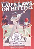 img - for Lau's Laws on Hitting: The Art of Hitting .400 for the Next Generation; Follow Lau's Laws and Improve Your Hitting! by Charley Lau Jr. (2000-05-01) book / textbook / text book