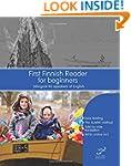 First Finnish Reader for beginners: b...