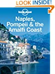 Lonely Planet Naples, Pompeii & the A...