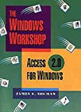 img - for Access 2.0 for Windows (Windows Workshop) book / textbook / text book