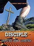 Disciple Co�te Que Co�te (Aide Pratiq...