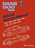Saab 900 16 Valve Official Service Manual: 1985, 1986, 1987, 1988, 1989, 1990, 1991, 1992, 1993