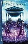 Le Souffle des Dieux, tome 1 : La Magie Perdue par Portugal