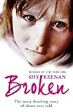 img - for Broken by Keenan, Shy (2008) Paperback book / textbook / text book