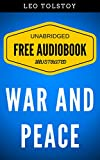 Image of War And Peace: By Leo Tolstoy - Illustrated (Free Audiobook + Unabridged + Original + E-Reader Friendly)