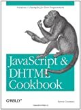 Javascript and Dhtml Cookbook