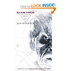 Star Trek: The Original Series: Vulcan's Soul #3: Epiphany (Star Trek Vulcan's Soul) (No. 3) by Josepha Sherman and Susan Shwartz