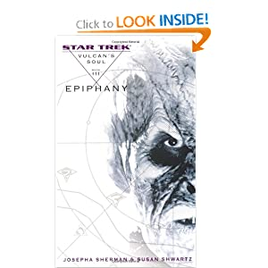 Star Trek: The Original Series: Vulcan's Soul #3: Epiphany (No. 3) by Josepha Sherman and Susan Shwartz