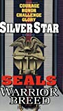 Silver Star (Seals: The Warrior Breed, Book 1)