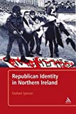 Graham Spencer From Armed Struggle to Political Struggle: Republican Tradition and Transformation in Northern Ireland