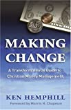 img - for Making Change: A Transformational Guide to Christian Money Management book / textbook / text book