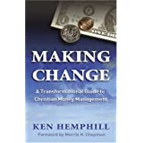 Making Change: A Transformational Guide to Christian Money Managementby Broadman and Holman
