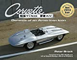 Corvette Sting Ray Genesis of an American Icon