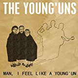 Man, I Feel Like a Young'un