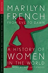 From Eve to Dawn, A History of Women in the World, Volume I: Origins: From Prehistory to the First Millennium