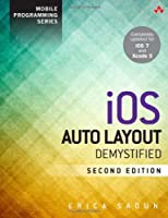 iOS Auto Layout Demystified, 2nd Edition Front Cover
