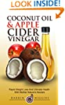 Coconut Oil & Apple Cider Vinegar: Ra...