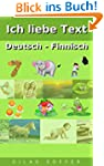 Ich liebe Text Deutsch - Finnisch (Ch...
