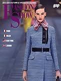 2013-14年秋冬ファッションショー (パリ・ミラノ・NY・ロンドン版)