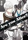 Are you Alice? 8巻 (IDコミックス ZERO-SUMコミックス)
